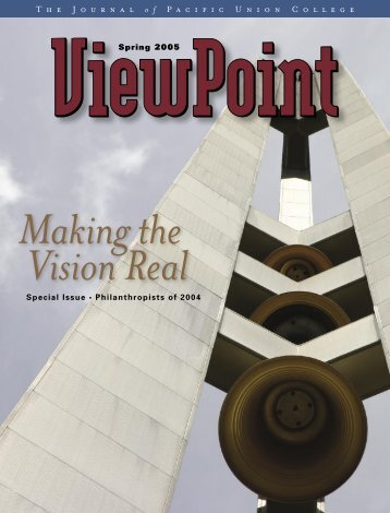 Making the Vision Real - Pacific Union College