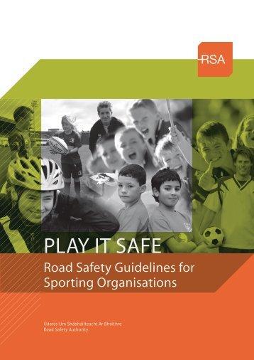 Play It Safe – Road Safety Guidelines for Sporting ... - Arklow Town FC