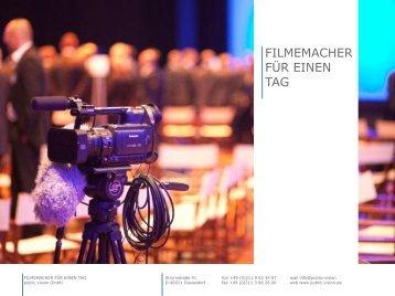 Filmemacher für einen Tag - public vision OHG TV & Video