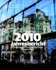 Jahresbericht 2010 pdf - Denkmalpflege - Kanton Basel-Stadt