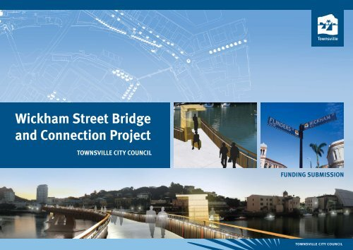 Wickham Street Bridge and Connection Project - Townsville City ...
