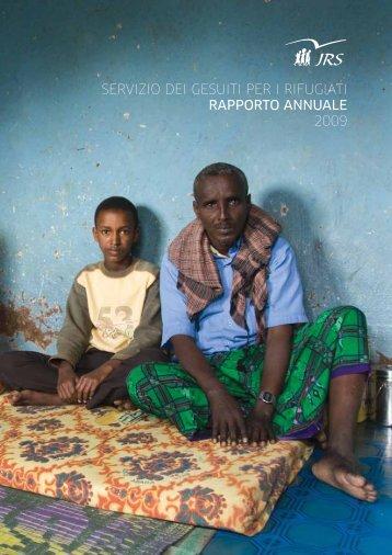 servizio dei gesuiti per i rifugiati rapporto annuale 2009 - JRS