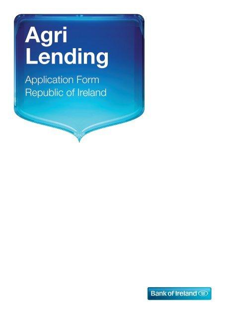 Agri Lending Application form - Business Banking - Bank of Ireland