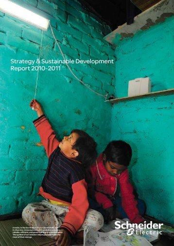 Strategy & Sustainable Development Report 2010-2011 - Schneider ...