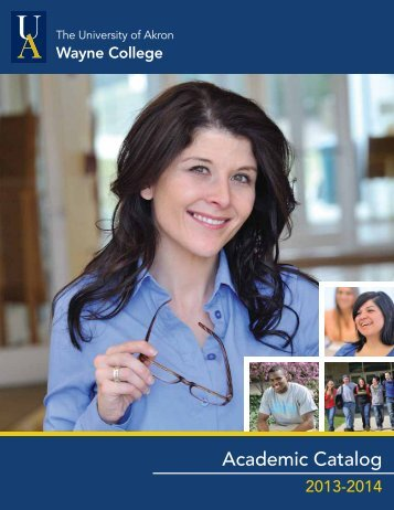 Academic Catalog - The University of Akron : Wayne College