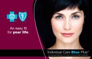 Individual Care Blue PlusSM An easy fit for your life.