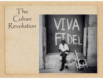 Castro and the Cuban Revolution