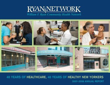 Ryan Annual Report 2007-2008 - The William F. Ryan Community ...