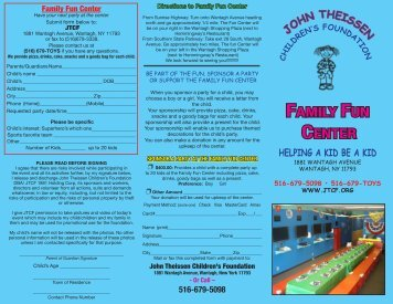 FAMILY FUN CENTER - John Theissen Children's Foundation