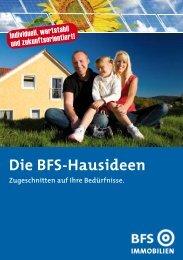 Die BFS-Hausideen - BFS Immobilien