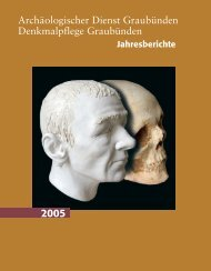 ARCH 2005 neu.qxp - Tgira da monuments - Kanton Graubünden