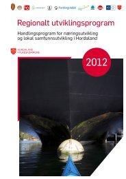 Regionalt utviklingsprogram 2012 (pdf-fil) - Hordaland fylkeskommune