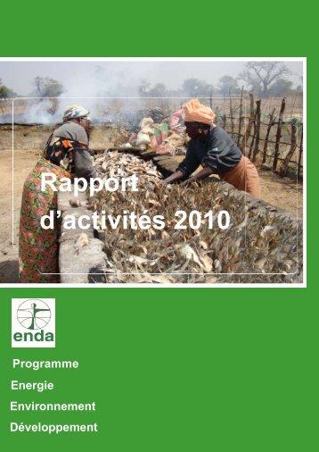 Rapport d'activités 2010 - ENDA Énergie- Environnement ...