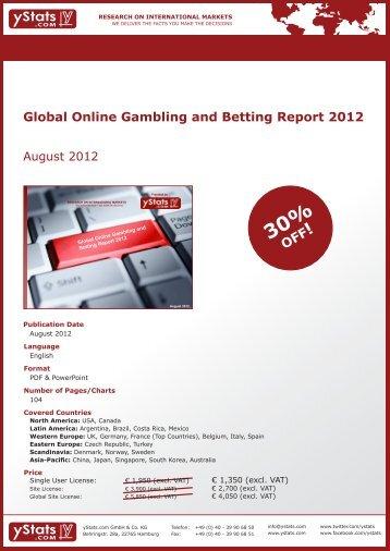 Global Online Gambling and Betting Report 2012 - yStats.com