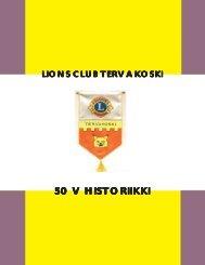 50 V HISTORIIKKI - Suomen Lions-liitto ry