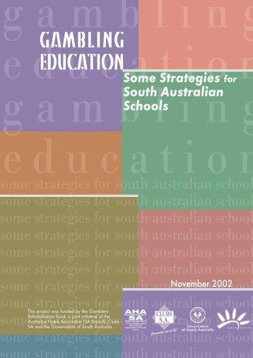 Gambling Education/2 - South Australian Policy Online