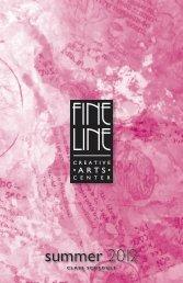 summer 2012 - the Fine Line Creative Arts Center