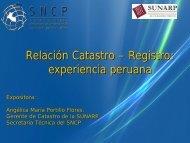 Relación Catastro y Registro: experiencia peruana