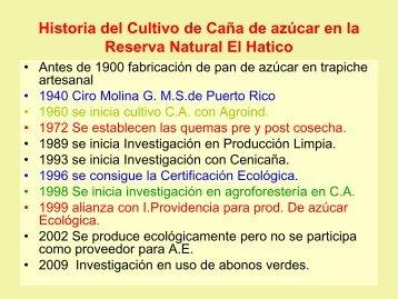 Historia del Cultivo de Caña de azúcar en la Reserva Natural El ...