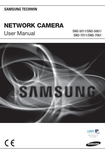 Samsung SND-7011 Network Dome Camera User Manual - Use-IP