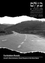 B'Tselem Report - Forbidden Roads: Israel's Discriminatory Road ...