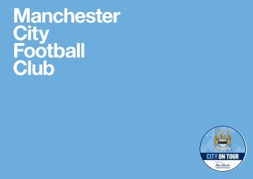 MCFC Summer Tour 2013 media guide - Manchester City Football ...