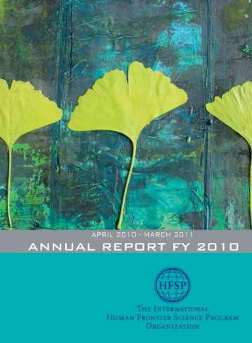 Annual Report Fiscal Year 2010/2011 - Human Frontier Science ...