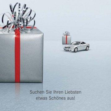 Suchen Sie Ihren Liebsten etwas Schönes aus! - Mercedes Benz