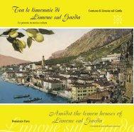 Tra le limonaie di Limone sul Garda un percorso tra storia e cultura ...