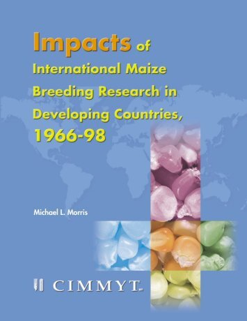 Impacts of International Maize Breeding Research in ... - cimmyt
