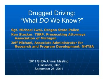 """Drugged Driving: """"What DO We Know?"""" - Governors Highway Safety ..."""