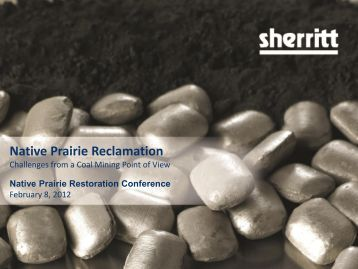 Native Prairie Reclamation - Prairie Conservation Action Plan
