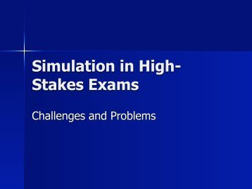 Simulation in High-Stakes Exams