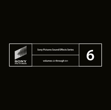 Sony Pictures Sound Effects Series volumes six through ten