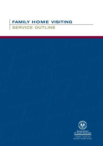 Family Home Visiting - Service Outline - Child and Youth Health