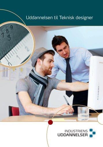 Uddannelsen til Teknisk designer - Industriens Uddannelser