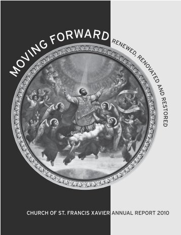Annual Report 2010 - Church of St. Francis Xavier