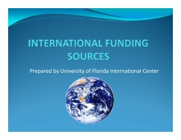 International Funding Sources - University of Florida International ...
