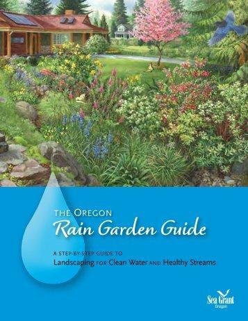 Rain Garden Guide - Oregon Sea Grant - Oregon State University
