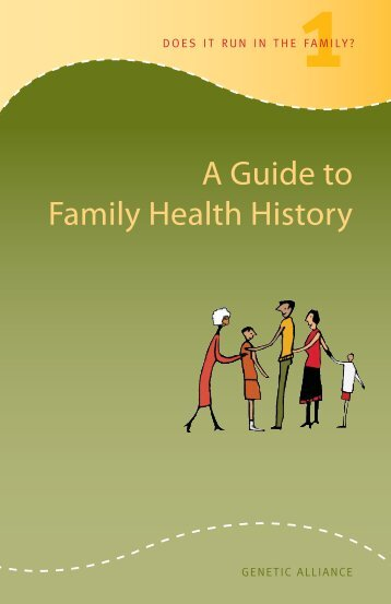 A Guide to Family Health History - Genetic Alliance