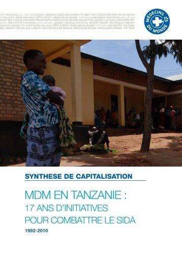 MdM EN TANZANIE : - Médecins du Monde