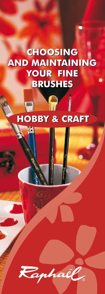 hobby & craft choosing and maintaining your fine brushes choosing ...