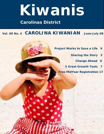 Vol. 88 No. 4 CAROLINA KIWANIAN June-July 08 - Carolinas ...
