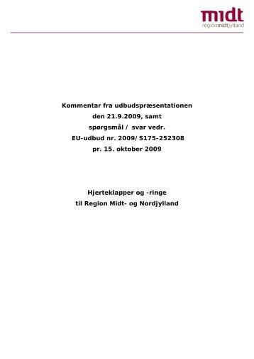 Anonymiserede spørgsmål og svar pr. 15. oktober 2009