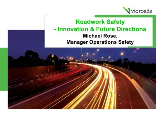 Roadwork Safety - Innovation & Future Directions - Aapaq.org