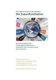 Die Zukunftsinitiative - Österreichische LIGA für Kinder-und ...