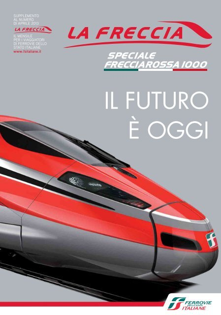 Frecciarossa 1000 - Ferrovie dello Stato Italiane