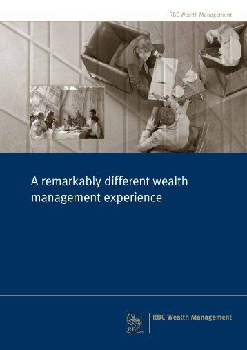 A remarkably different wealth management experience