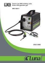20421-0090 Gas/no gas MIG welding units Svets ... - Luna Norge AS