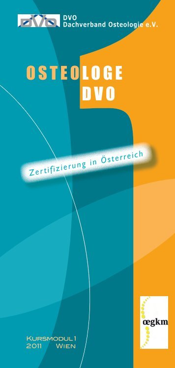 OSTEOLOGE DVO - Österreichische Gesellschaft für Knochen und ...